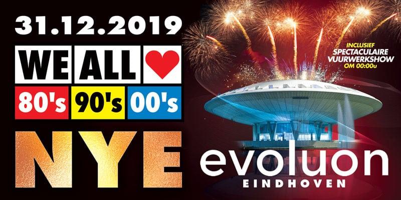 Oud en Nieuw | Evoluon Eindhoven | WE ALL LOVE 80's 90's 00's
