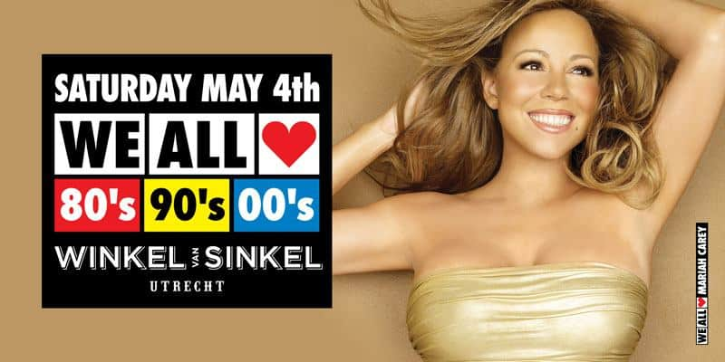 WE ALL LOVE 80's 90's 00's - SATURDAY MAY 4th 2019 - WINKEL VAN SINKEL UTRECHT