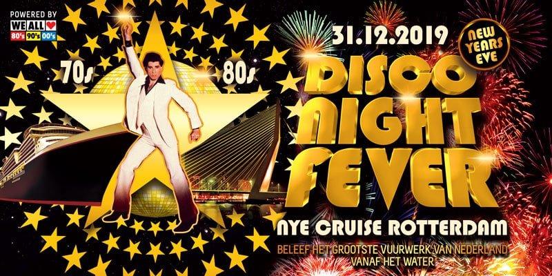 Oud en Nieuw Cruise Rotterdam | DISCO NIGHT FEVER